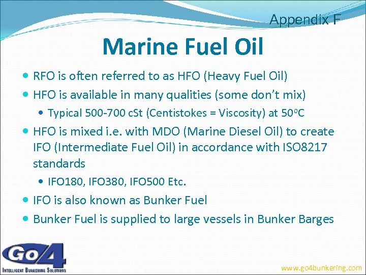 Appendix F Marine Fuel Oil RFO is often referred to as HFO (Heavy Fuel