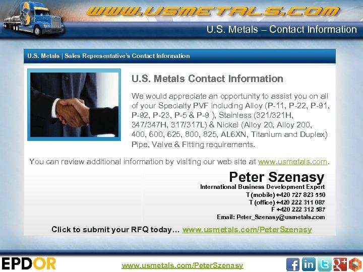 U. S. Metals – Contact Information U. S. Metals | Sales Representative's Contact Information