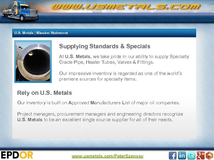 U. S. Metals | Mission Statement Supplying Standards & Specials At U. S. Metals,