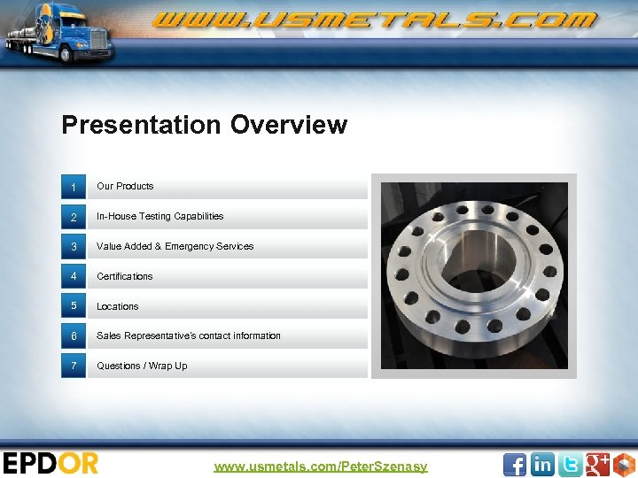 Presentation Overview 1 Our Products 2 In-House Testing Capabilities 3 Value Added & Emergency