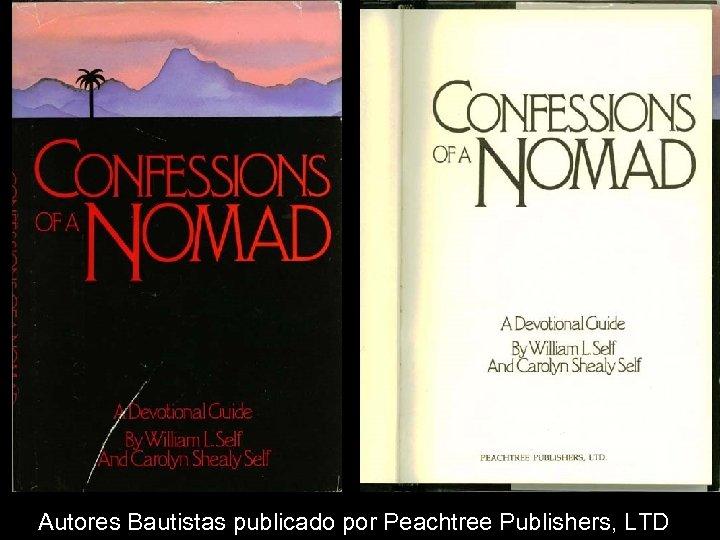 Autores Bautistas publicado por Peachtree Publishers, LTD