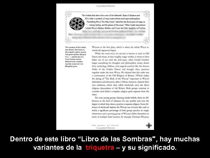 "Dentro de este libro ""Libro de las Sombras"