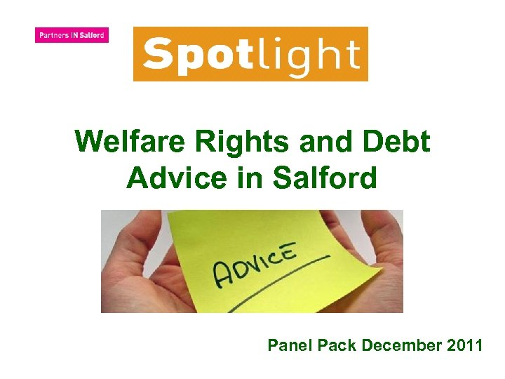 Welfare Rights and Debt Advice in Salford Panel Pack December 2011