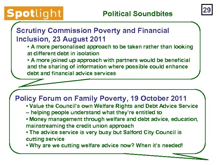Political Soundbites Scrutiny Commission Poverty and Financial Inclusion, 23 August 2011 • A more
