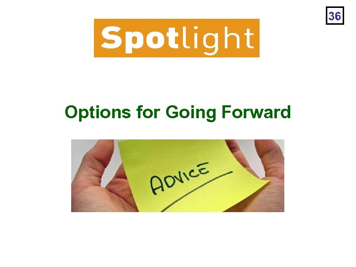 36 Options for Going Forward