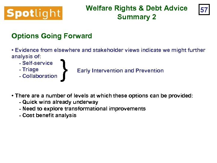 Welfare Rights & Debt Advice Summary 2 57 Options Going Forward • Evidence from