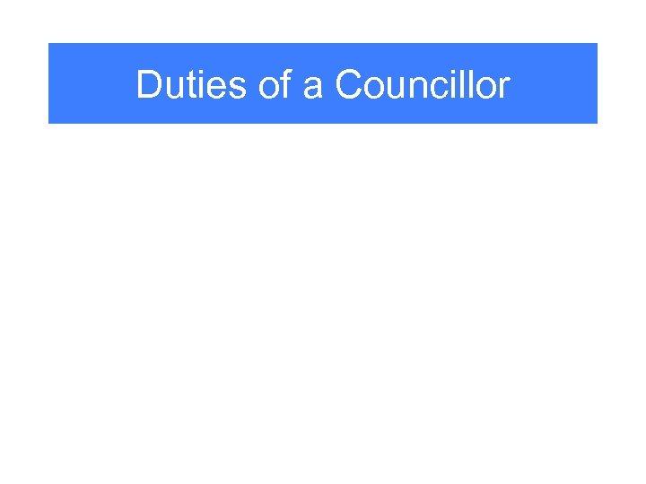 Duties of a Councillor