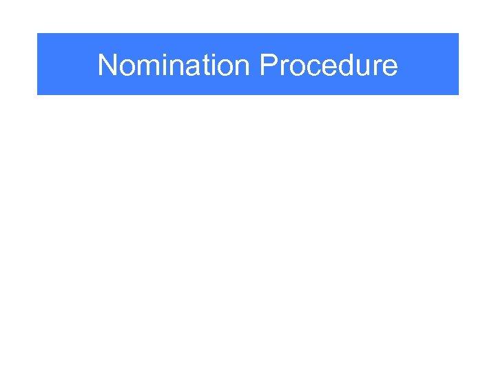 Nomination Procedure