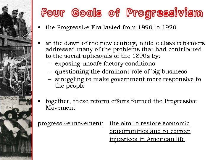 the solid effort to improve the life of americans during the progressive era During the progressive era, from approximately 1900 to 1918, african americans contended with continued disenfranchisement and social, political and economic inequality.