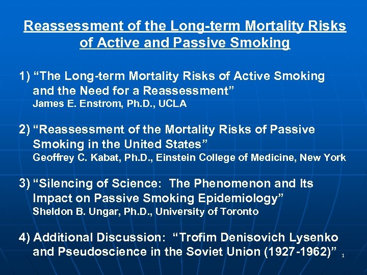 """Reassessment of the Long-term Mortality Risks of Active and Passive Smoking 1) """"The Long-term"""