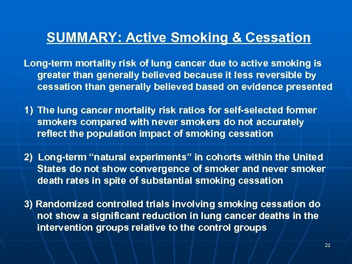 SUMMARY: Active Smoking & Cessation Long-term mortality risk of lung cancer due to active