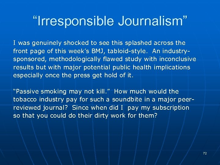 """""""Irresponsible Journalism"""" I was genuinely shocked to see this splashed across the front page"""