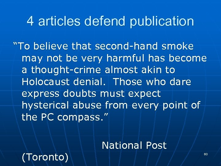 """4 articles defend publication """"To believe that second-hand smoke may not be very harmful"""