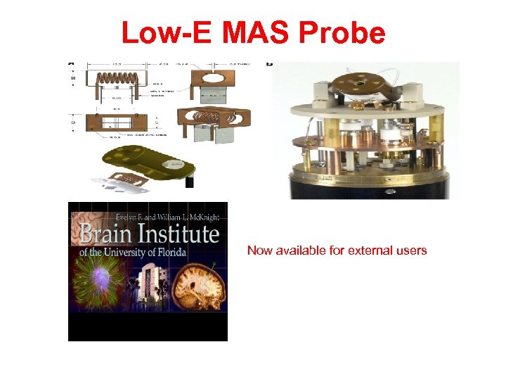 Low-E MAS Probe Now available for external users