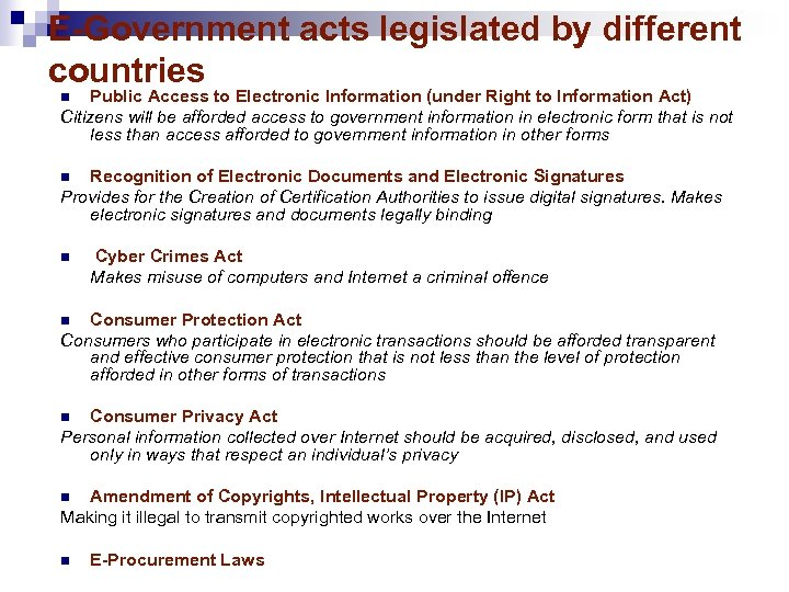 E-Government acts legislated by different countries Public Access to Electronic Information (under Right to