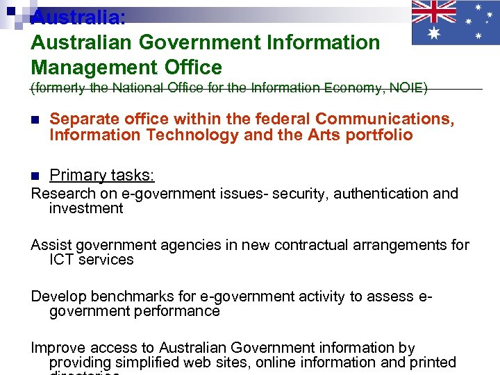 Australia: Australian Government Information Management Office (formerly the National Office for the Information Economy,