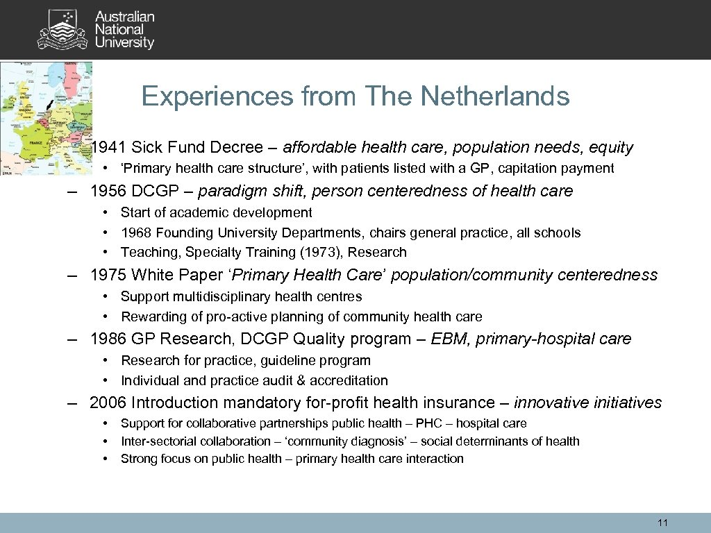 Experiences from The Netherlands – 1941 Sick Fund Decree – affordable health care, population