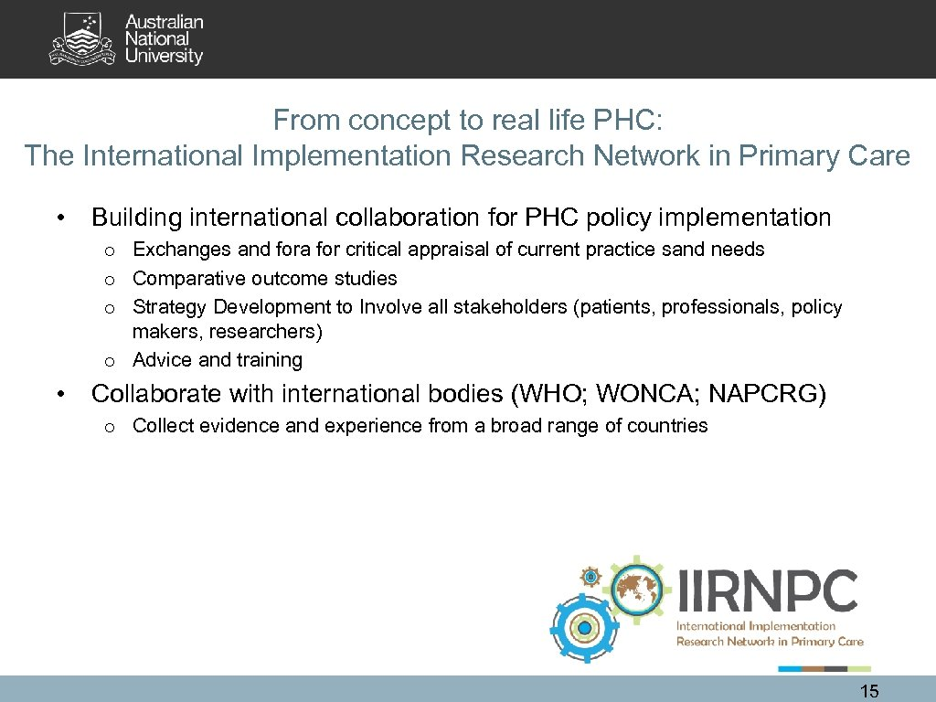 From concept to real life PHC: The International Implementation Research Network in Primary Care