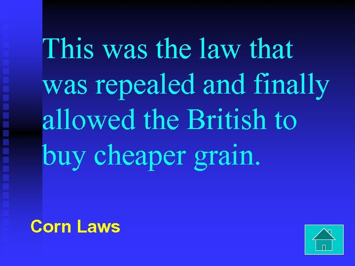 This was the law that was repealed and finally allowed the British to buy
