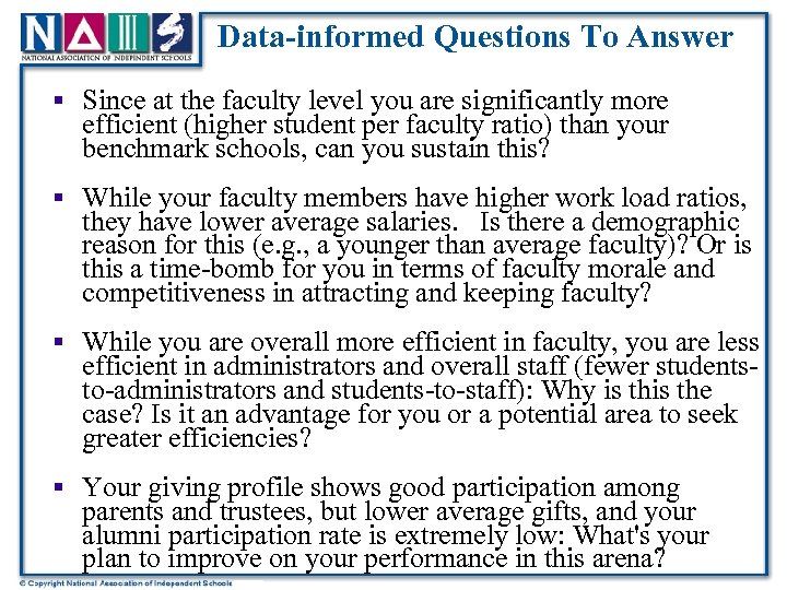 Data-informed Questions To Answer § Since at the faculty level you are significantly more