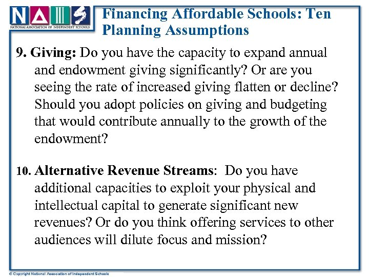 Financing Affordable Schools: Ten Planning Assumptions 9. Giving: Do you have the capacity to