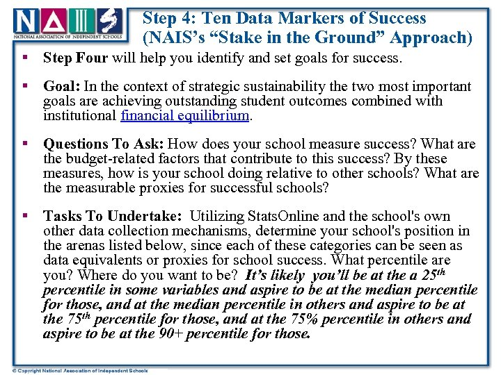 """Step 4: Ten Data Markers of Success (NAIS's """"Stake in the Ground"""" Approach) §"""