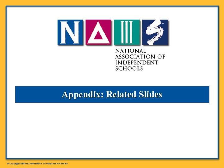 Appendix: Related Slides