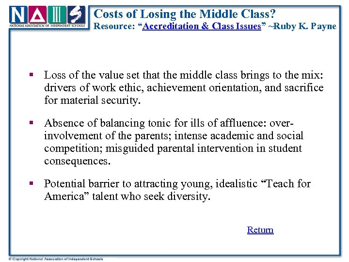 """Costs of Losing the Middle Class? Resource: """"Accreditation & Class Issues"""" ~Ruby K. Payne"""