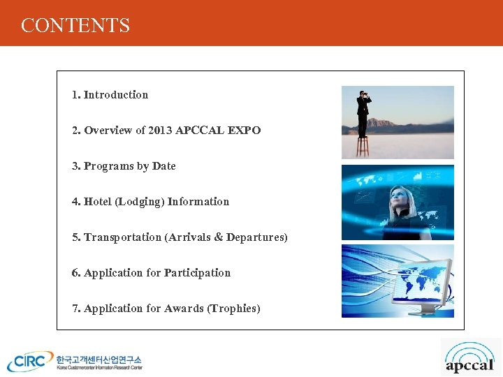 CONTENTS 1. Introduction 2. Overview of 2013 APCCAL EXPO 3. Programs by Date 4.