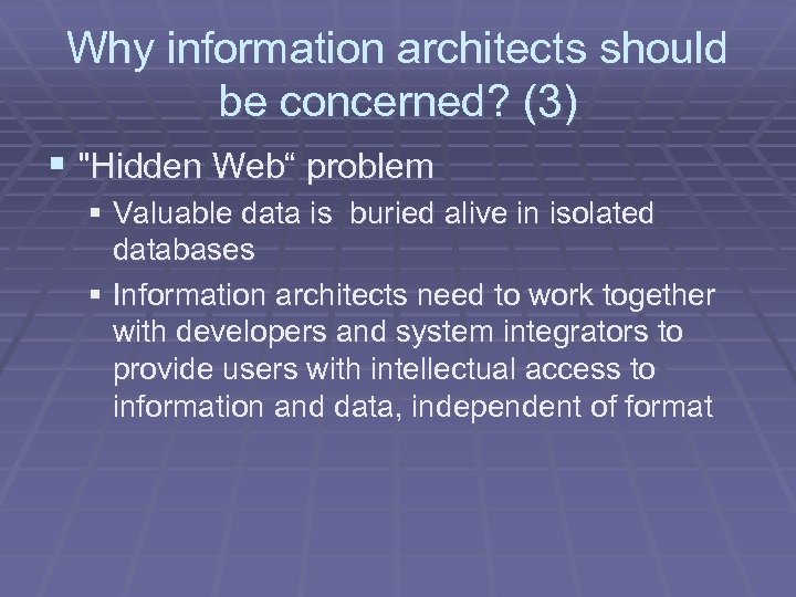 Why information architects should be concerned? (3) §