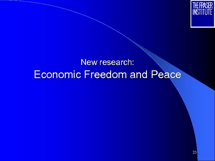 New research: Economic Freedom and Peace 23