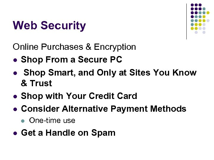 Web Security Online Purchases & Encryption l Shop From a Secure PC l Shop