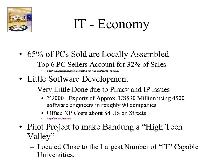 IT - Economy • 65% of PCs Sold are Locally Assembled – Top 6