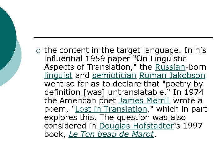 ¡ the content in the target language. In his influential 1959 paper