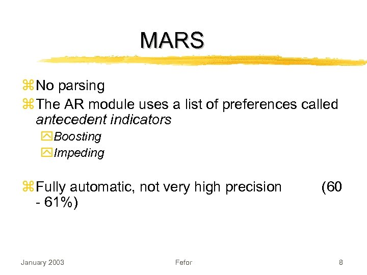 MARS z No parsing z The AR module uses a list of preferences called