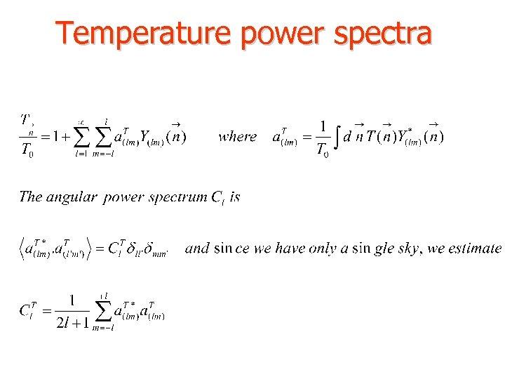 Temperature power spectra