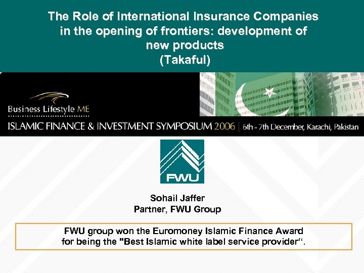 The Role of International Insurance Companies in the opening of frontiers: development of new