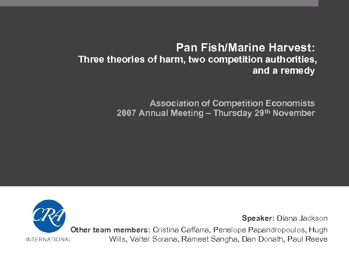 Pan Fish/Marine Harvest: Three theories of harm, two competition authorities, and a remedy Association