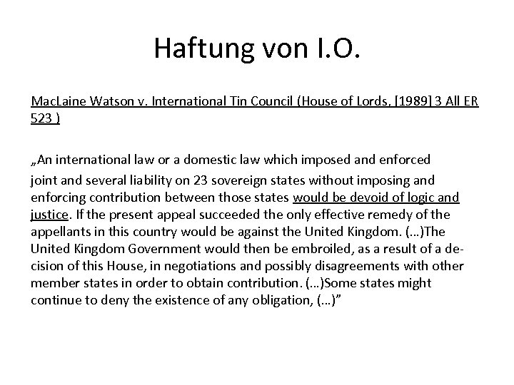 Haftung von I. O. Mac. Laine Watson v. International Tin Council (House of Lords,