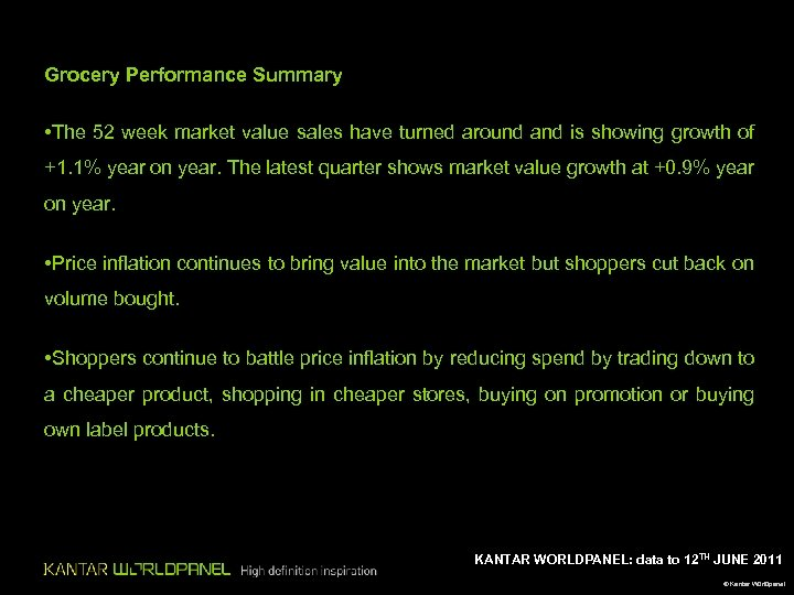 Grocery Performance Summary • The 52 week market value sales have turned around and