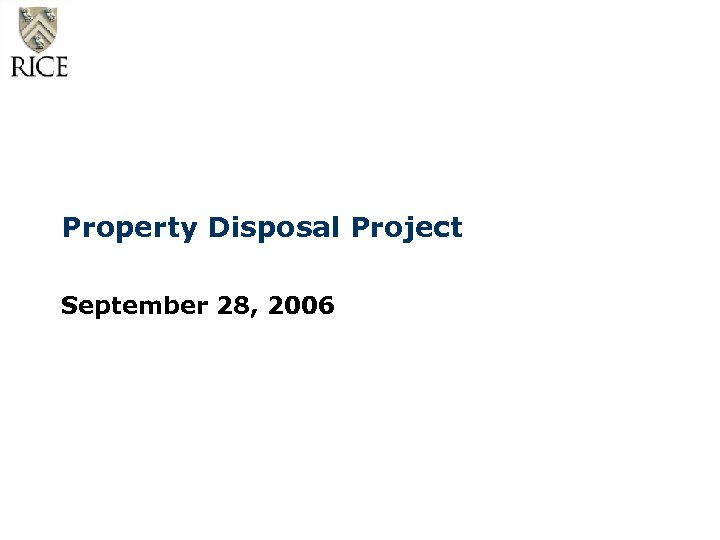 Property Disposal Project September 28, 2006