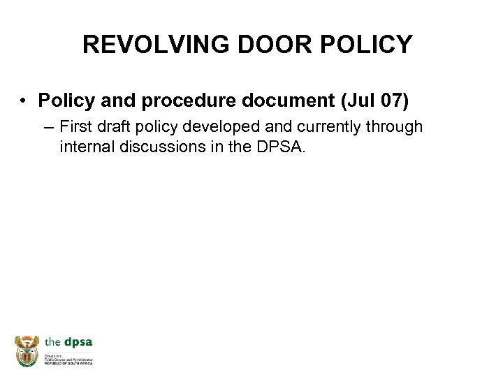 REVOLVING DOOR POLICY • Policy and procedure document (Jul 07) – First draft policy