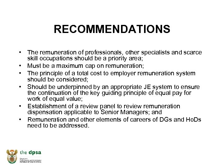 RECOMMENDATIONS • The remuneration of professionals, other specialists and scarce skill occupations should be