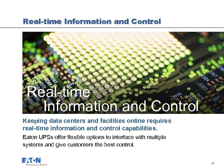 Real-time Information and Control Keeping data centers and facilities online requires real-time information and