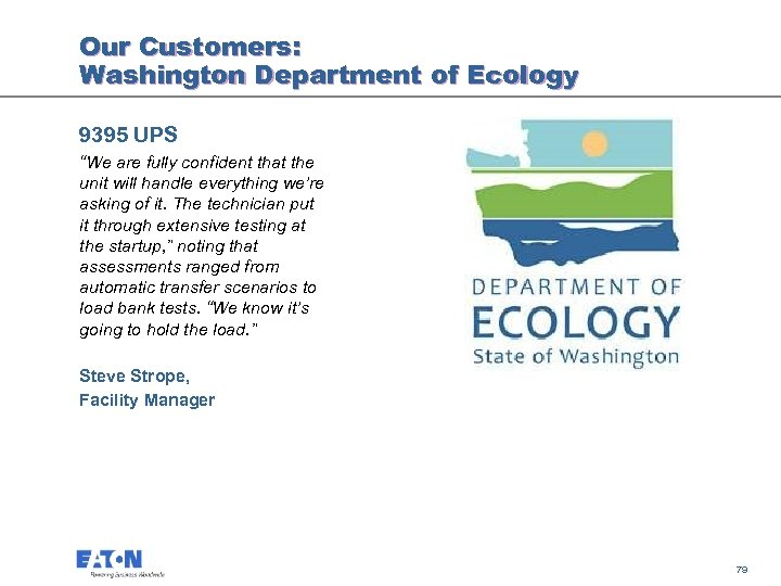 "Our Customers: Washington Department of Ecology 9395 UPS ""We are fully confident that the"