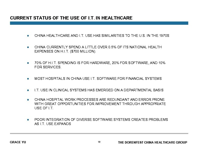 CURRENT STATUS OF THE USE OF I. T. IN HEALTHCARE l l CHINA CURRENTLY