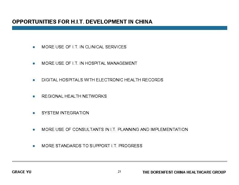 OPPORTUNITIES FOR H. I. T. DEVELOPMENT IN CHINA l l MORE USE OF I.