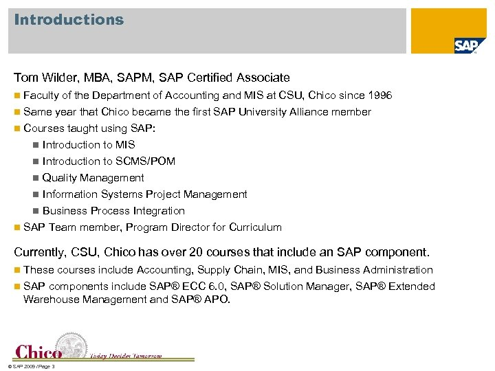 Introduction to SAP Tom Wilder Department of Accounting