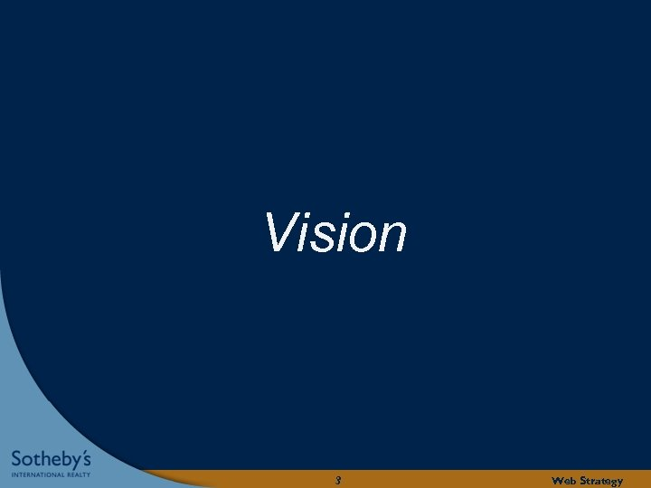 Vision 3 Web Strategy