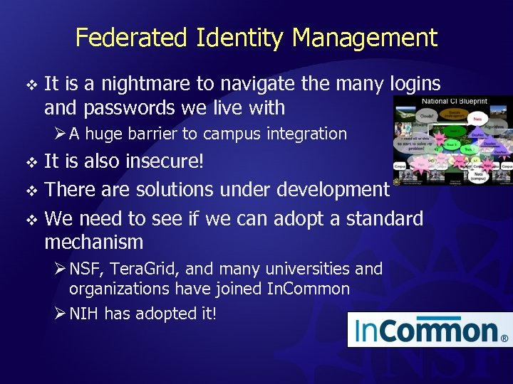 Federated Identity Management v It is a nightmare to navigate the many logins and